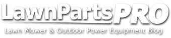 LAwn PArts Pro - Lawn Mower repair blog